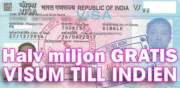 Fem hundra tusen gratis turistvisum till Indien
