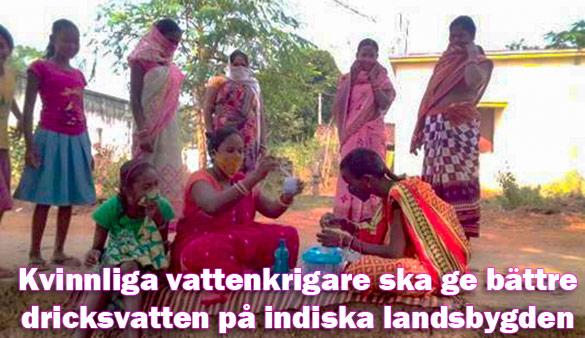 Kvinnliga vattenkrigare ska ge bättre dricksvatten i Indien