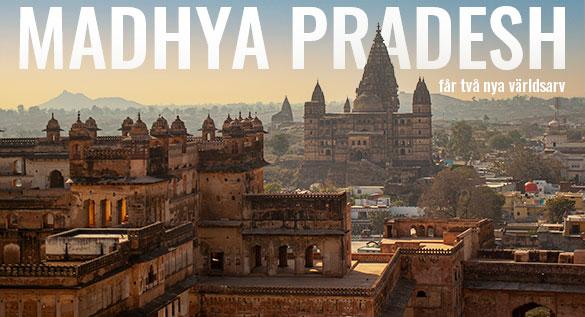 Madhya Pradesh i Indien får två nya världsarv