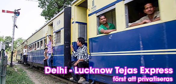 Delhi till Lucknow Tejas Express blir första privatiserade tåget
